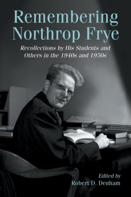 (ebook) Remembering Northrop Frye