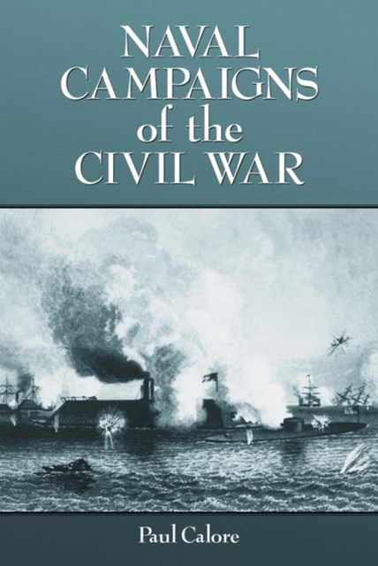 (ebook) Naval Campaigns of the Civil War