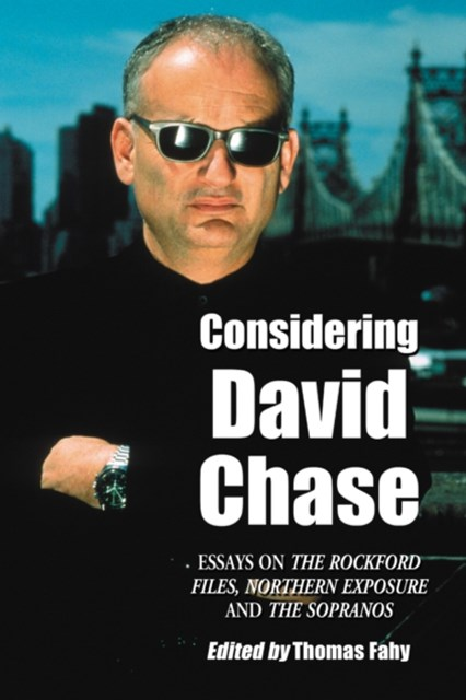 Considering David Chase