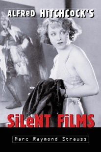 (ebook) Alfred Hitchcock's Silent Films - Entertainment Film Writing