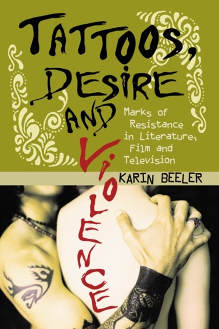 (ebook) Tattoos, Desire and Violence