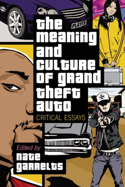 (ebook) Meaning and Culture of Grand Theft Auto