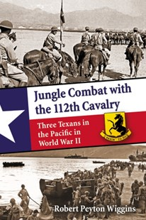 (ebook) Jungle Combat with the 112th Cavalry - Military Wars