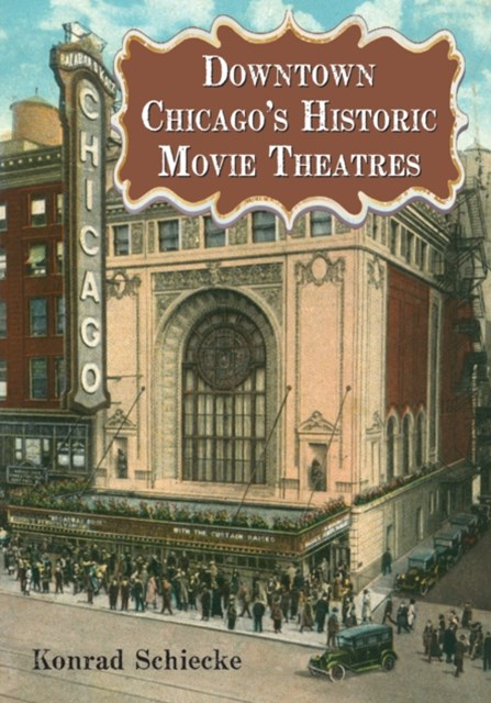 (ebook) Downtown Chicago's Historic Movie Theatres