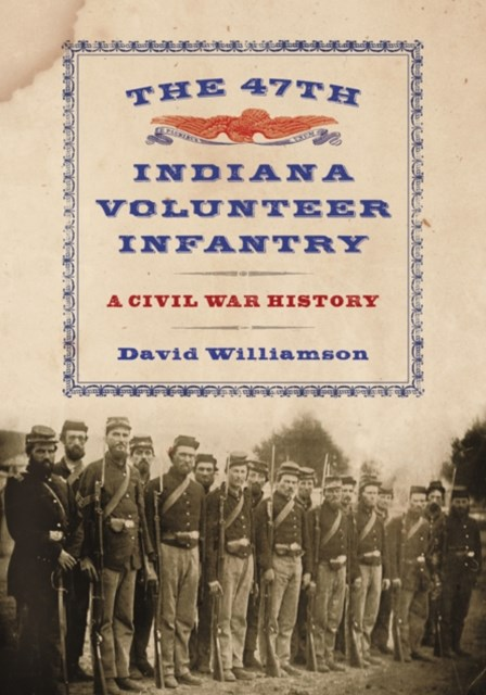 47th Indiana Volunteer Infantry