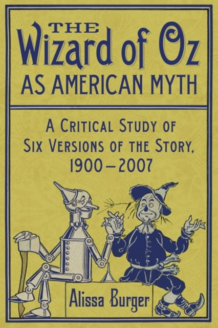 Wizard of Oz as American Myth