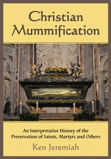(ebook) Christian Mummification - Religion & Spirituality
