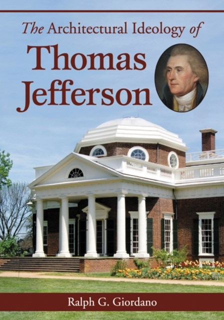 Architectural Ideology of Thomas Jefferson
