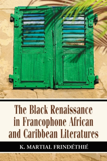 (ebook) Black Renaissance in Francophone African and Caribbean Literatures