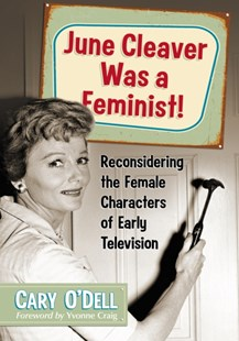 (ebook) June Cleaver Was a Feminist! - Entertainment Film Writing