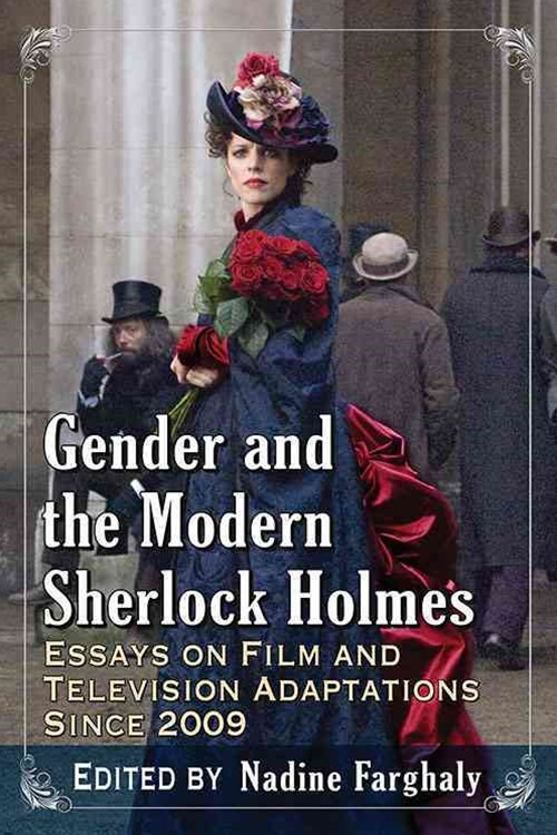 Gender and the Modern Sherlock Holmes