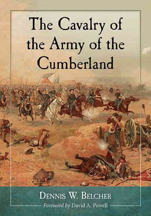 The Cavalry of the Army of the Cumberland
