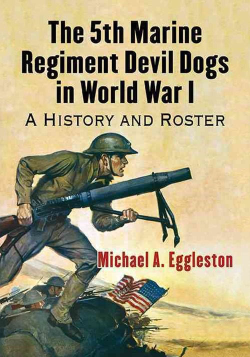 5th Marine Regiment Devil Dogs in World War I