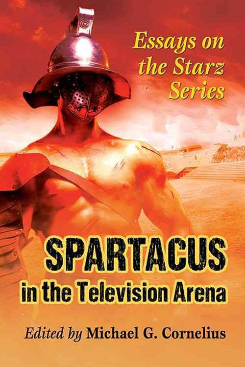 Spartacus in the Television Arena