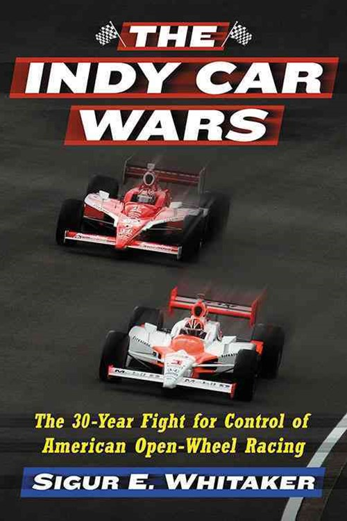 The Indy Car Wars