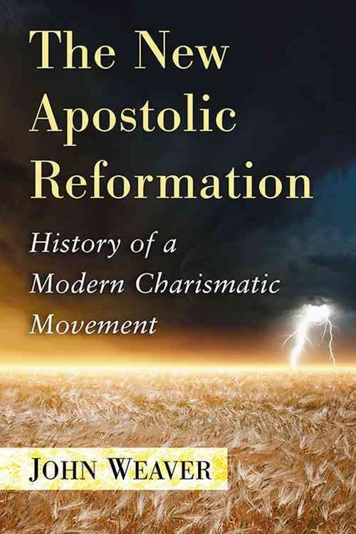 The New Apostolic Reformation