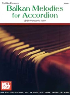 Balkan Melodies for Accordion by Irwin, Francis M., Frances M. Irwin (9780786620326) - PaperBack - Entertainment Music General