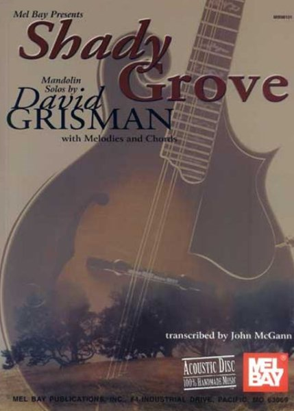 Shady Grove Mandolin Solos