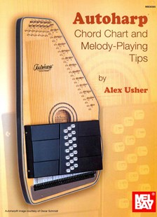 Autoharp Chord Chart and Melody-Playing Tips by Alex Usher (9780786685356) - PaperBack - Entertainment Music Technique