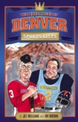 Great Book of Denver Sports Lists