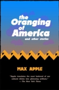 (ebook) Oranging of America - Modern & Contemporary Fiction Short Stories
