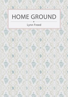 (ebook) Home Ground - Modern & Contemporary Fiction General Fiction