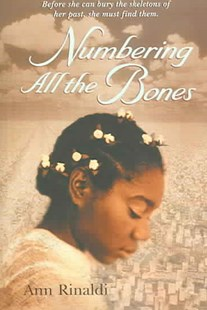 Numbering All the Bones by Ann Rinaldi (9780786813780) - PaperBack - Young Adult Contemporary