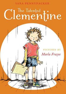 The Talented Clementine by Sara Pennypacker, Marla Frazee (9780786838714) - PaperBack - Children's Fiction Older Readers (8-10)