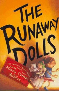 The Runaway Dolls by Ann M. Martin, Laura Godwin, Brian Selznick (9780786855858) - PaperBack - Children's Fiction Older Readers (8-10)
