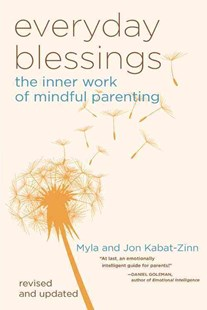 Everyday Blessing by Myla Kabat-Zinn, Jon Kabat-Zinn (9780786883141) - PaperBack - Family & Relationships Parenting