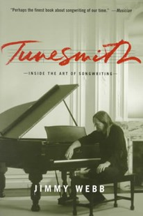 Tunesmith by Jimmy Webb, Jimmy Webb (9780786884889) - PaperBack - Entertainment Music General