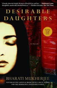 Desirable Daughters by Mukherjee, Bharati, Bharati Mukherjee (9780786885152) - PaperBack - Modern & Contemporary Fiction General Fiction