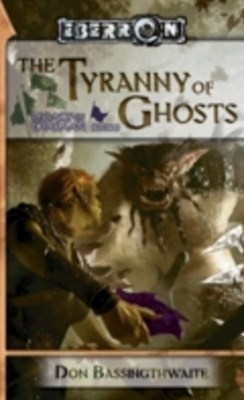 Tyranny of Ghosts