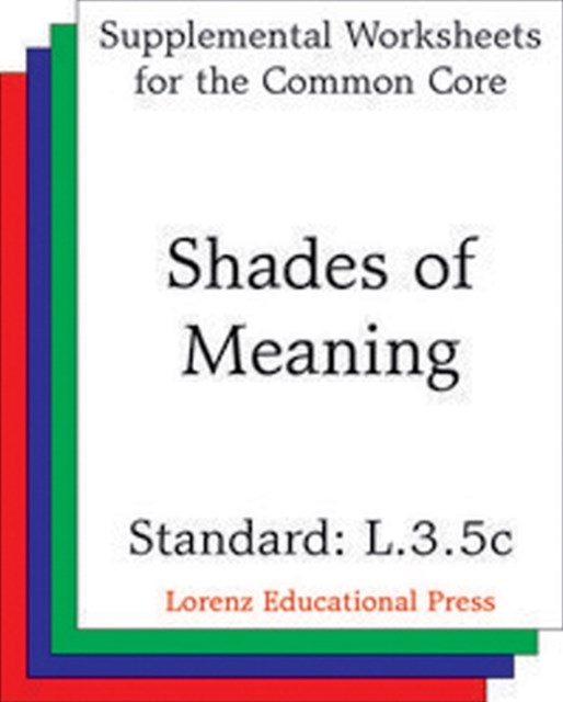 (ebook) Shades of Meaning (CCSS L.3.5c)