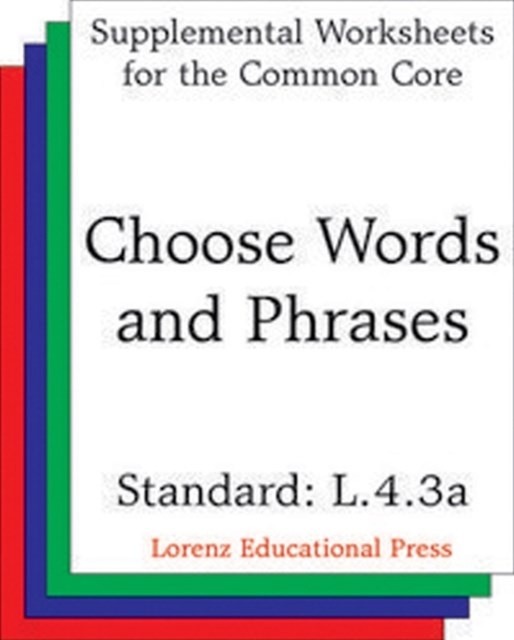 (ebook) Choose Words and Phrases (CCSS L.4.3a)