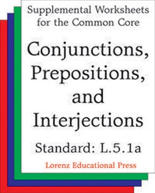 (ebook) Conjunctions, Prepositions and Interjections (CCSS L.5.1a)