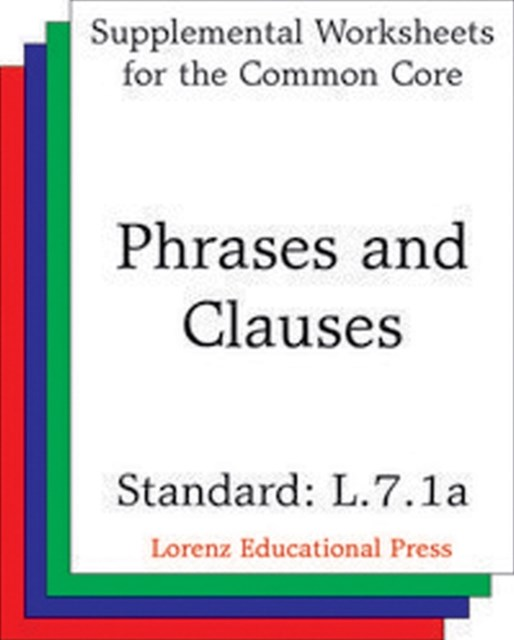 (ebook) Phrases and Clauses (CCSS L.7.1a)
