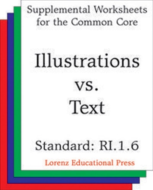 Illustrations vs Text (CCSS RI.1.6)