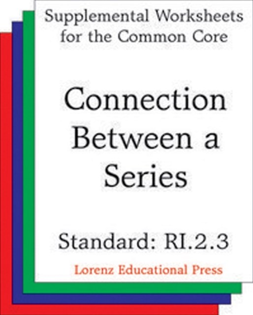 Connection Between a Series (CCSS RI.2.3)