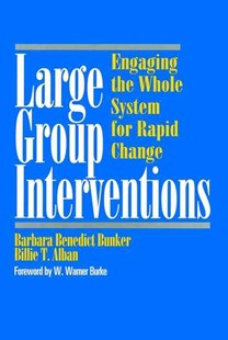 Large Group Interventions by Barbara Benedict Bunker, Billie T. Alban (9780787903244) - HardCover - Business & Finance