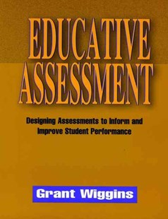 Educative Assessment by Grant Wiggins (9780787908485) - PaperBack - Education Teaching Guides