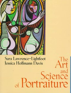 The Art and Science of Portraiture by Sara Lawrence-Lightfoot, Jessica Hoffmann Davis (9780787910648) - HardCover - Education Trade Guides