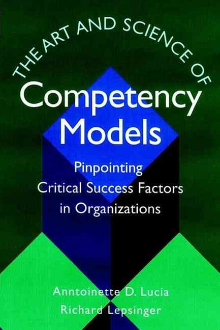 The Art and Science of Competency Models