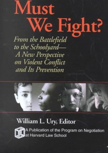 Must We Fight by William L. Ury (9780787961039) - PaperBack - Social Sciences Sociology
