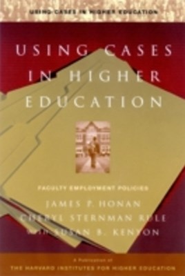 Using Cases in Higher Education