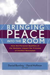 Bringing Peace Into the Room by Daniel Bowling, David Hoffman (9780787968502) - HardCover - Business & Finance Human Resource