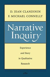 Narrative Inquiry by D. Jean Clandinin, F. Michael Connelly (9780787972769) - PaperBack - Education Trade Guides