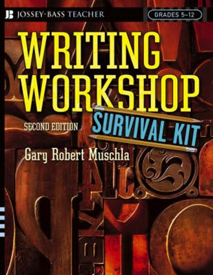 Writing Workshop Survival Kit, Second Edition