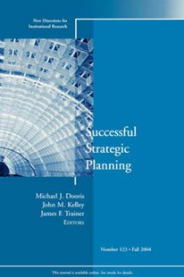 Successful Strategic Planning by Michael Dooris, John Kelley, James F. Trainer (9780787977924) - PaperBack - Education Teaching Guides