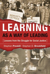 Learning as a Way of Leading by Stephen Preskill, Stephen D. Brookfield (9780787978075) - HardCover - Education Teaching Guides